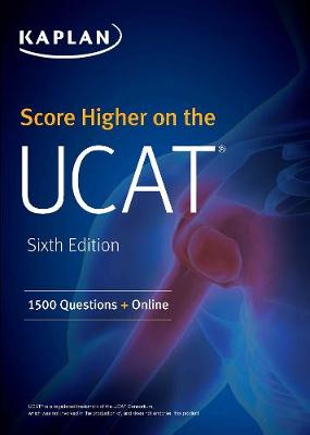 Score Higher on the UCAT: 1500 Questions + Online by Kaplan Test Prep