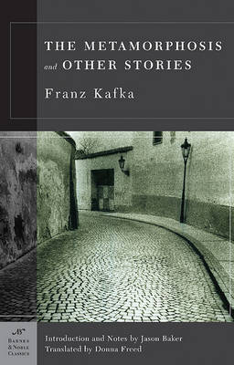 Metamorphosis and Other Stories (Barnes & Noble Classics Series) by Franz Kafka