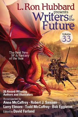 Writers of the Future, Volume 33 by L. Ron Hubbard