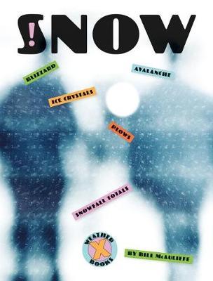 X-Books: Snow by Bill McAuliffe