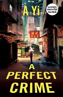Perfect Crime by A. Yi