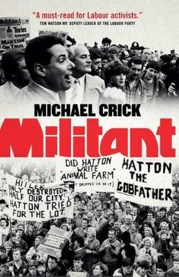Militant by Michael Crick