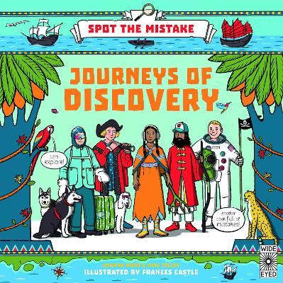 Spot the Mistake: Journeys of Discovery by Frances Castle
