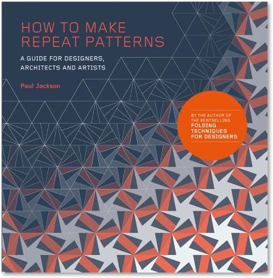 How to Make Repeat Patterns by Paul Jackson