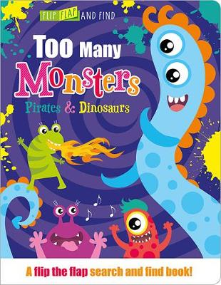 Too Many Dinosaurs, Pirates & Monsters by Jenny Copper