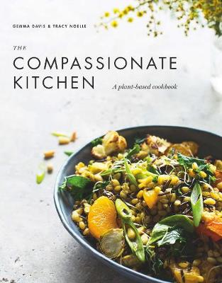 The Compassionate Kitchen by Gemma Davis