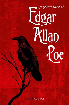 The Selected Works of Edgar Allan Poe by Edgar Allan Poe
