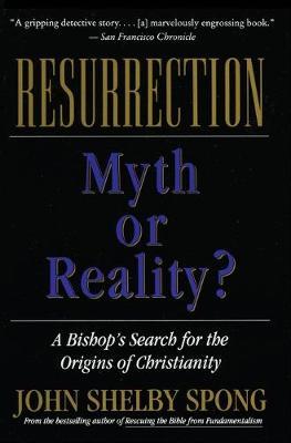 Resurrection by John Shelby Spong