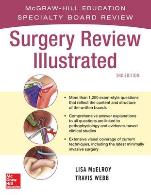 Surgery Review Illustrated 2/e by Lisa McElroy