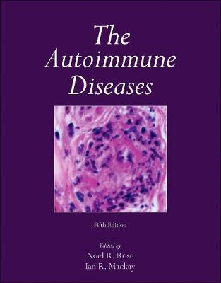 Autoimmune Diseases by Noel R. Rose