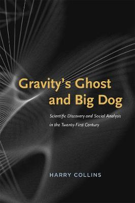 Gravity's Ghost and Big Dog by Harry Collins
