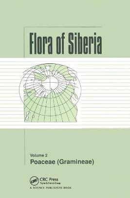 Flora of Siberia, Vol. 2: Poaceae (Gramineae) book