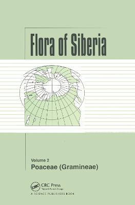 Flora of Siberia, Vol. 2: Poaceae (Gramineae) by L I Malyschev