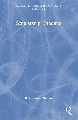 Scholarship Unbound by KerryAnn O'Meara