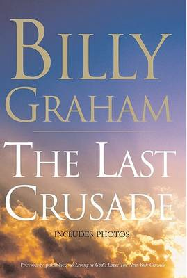 The Last Crusade by Billy Graham