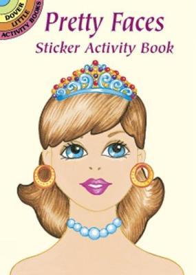Pretty Faces Sticker Activity Book by Robbie Stillerman