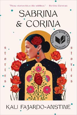 Sabrina and Corina: Stories by Kali Fajardo-Anstine
