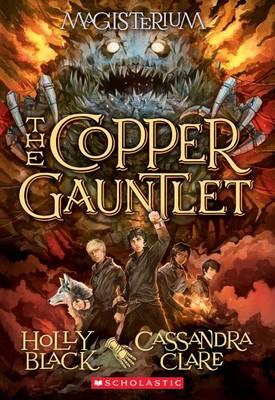 Copper Gauntlet (Magisterium #2) book