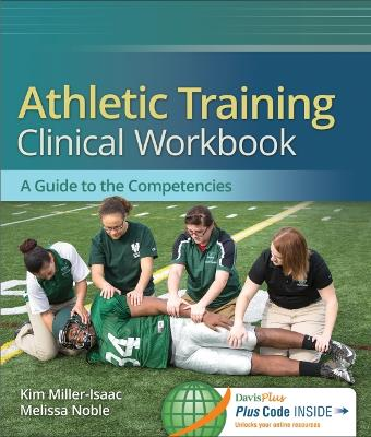 Athletic Training Clinical Workbook by Melissa Noble