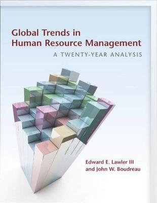 Global Trends in Human Resource Management by Edward E. Lawler, III