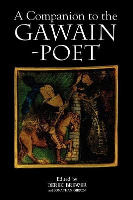A Companion to the Gawain-Poet by Derek Brewer