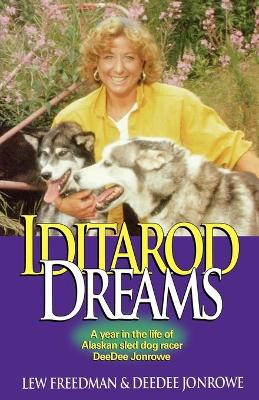 Iditarod Dreams by Lewis Freedman