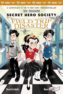 Field Trip Disaster (DC COMICS: Secret Hero Society #5) book