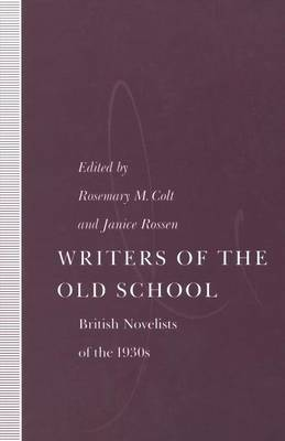 Writers of the Old School by Rosemary M. Colt