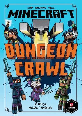 Minecraft: Dungeon Crawl (Woodsword Chronicles #5) (Woodsword Chronicles) by Nick Eliopulos
