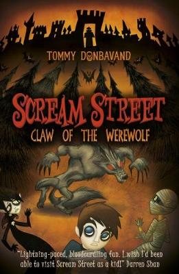 Scream Street 6: Claw of the Werewolf by Tommy Donbavand
