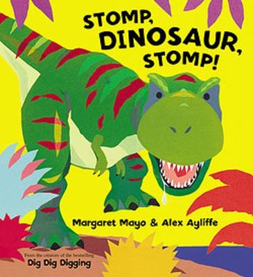 Stomp, Dinosaur, Stomp! by Margaret Mayo