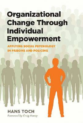Organizational Change Through Individual Empowerment by Hans Toch