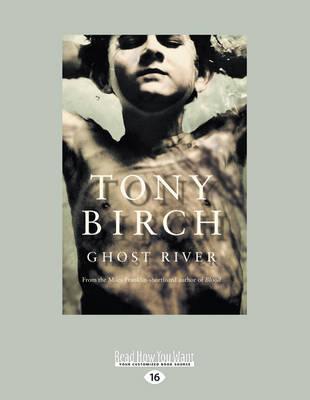 Ghost River by Tony Birch