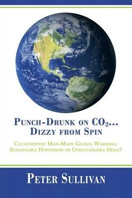 Punch-Drunk on Co2...Dizzy from Spin book