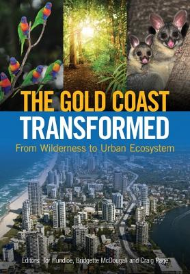 Gold Coast Transformed by Tor Hundloe