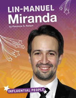 Lin-Manuel Miranda by Penelope S. Nelson