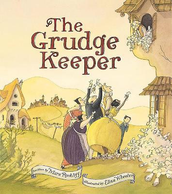 The Grudge Keeper by Mara Rockliff