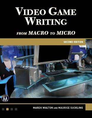 Video Game Writing by Marek Walton