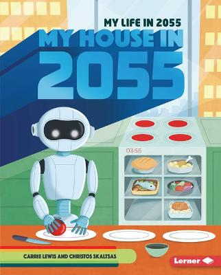 My House In 2055 by Carrie Lewis
