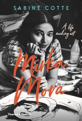 Mirka Mora: A Life of Making Art by Sabine Cotte