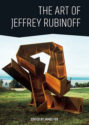 Art of Jeffrey Rubinoff by James G. Fox