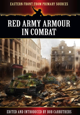 Red Army Armour in Combat book