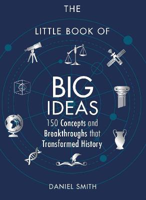 The Little Book of Big Ideas by Daniel Smith