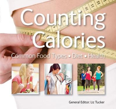 Counting Calories by Liz Tucker