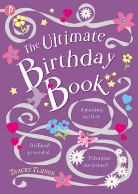 The Ultimate Birthday Book by Tracey Turner