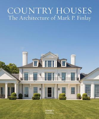 Country Houses by Mark P. Finlay