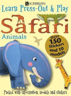Learn, Press-Out & Play Safari Animals by Carolyn Scrace