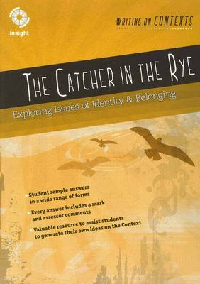 The Catcher in the Rye: Exploring Issues of Identity and Belonging by J. D. Salinger