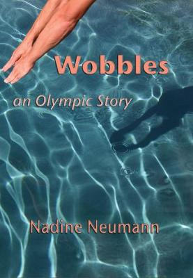 Wobbles by Nadine Neumann