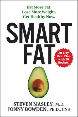 Smart Fat by Steven Masley